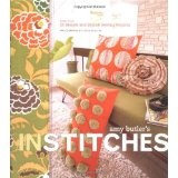 Amy Butler's In Stitches: More Than 25 Simple and Stylish Sewing Projects (Spiral-bound)By Amy Butler