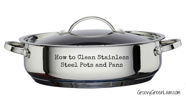 how to clean stainless steel pots and pans. Black Bedroom Furniture Sets. Home Design Ideas