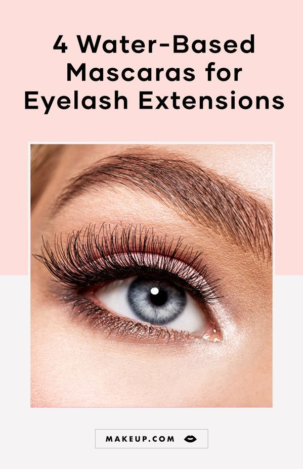 We Rounded Up Four Top Rated Water Based Mascaras To Wear Over Lash Extensions Check Out Options Fro In 2020 Lash Extension Mascara Eyelash Extensions Simple Eyeliner