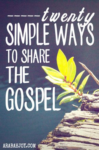Do you need some hand-holding when it comes to sharing the gospel? Maybe you want someone to walk beside you while stepping out into the uncomfortable? Here are 20 simple ways to share the gospel. These ideas are useful and practical. Why not  pick just ONE idea today to implement!