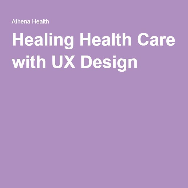 Healing Health Care with UX Design