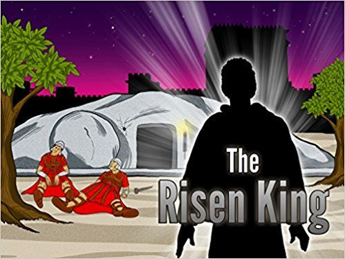The Risen King | Crucifixion and Resurrection of Yeshua: Bible Pathway Adventures: 9780473411817: Amazon.com: Books