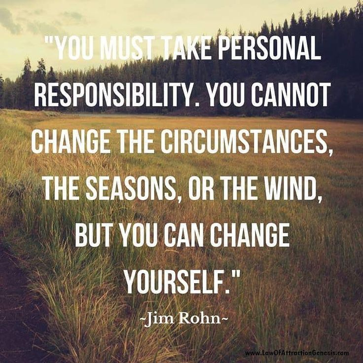 You must take personal responsibility. You cannot change the circumstances the seasons or the wind but you can change yourself. Jim Rohn #quotes #quoteoftheday #instagood #Monday #mondayquote #behappy #PepeLashDivas