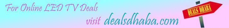 For online LED TV Deals visit http://dealsdhaba.com #dealsdhaba #onlinedeals #onlineshopping #shopping #onlineLEDtv #online #tv #led #bhopal #indore #gwalior #moradabad