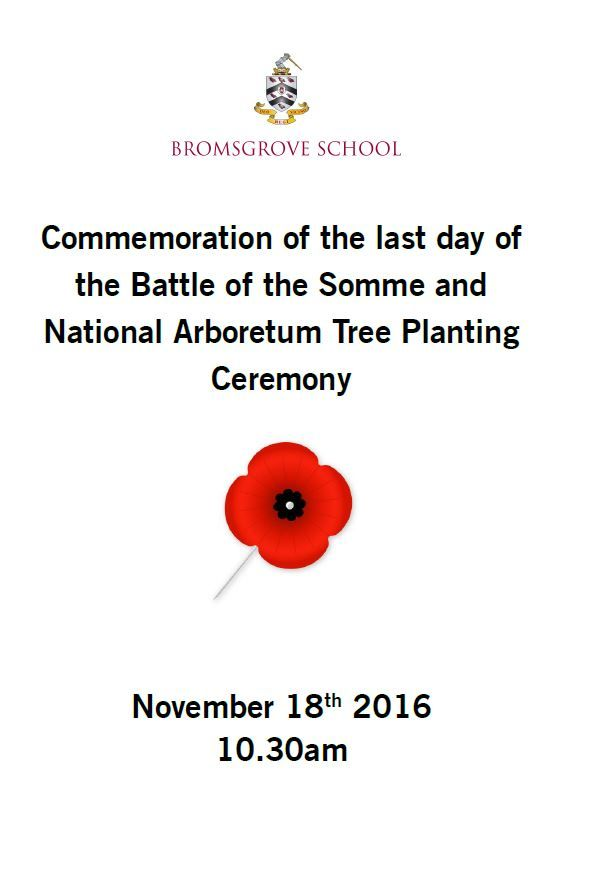 On 18th November, Bromsgrove School will commemorate the last day of the Battle of the Somme with a tree, courtesy of the National Memorial Arboretum. The tree was won for the School by pupil James Bateman, after entering the National Arboretum's Somme 100 poetry competition.