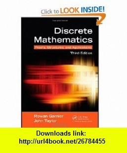 Discrete Mathematics Proofs, Structures and Applications, Third Edition (9781439812808) Rowan Garnier, John Taylor , ISBN-10: 1439812802  , ISBN-13: 978-1439812808 ,  , tutorials , pdf , ebook , torrent , downloads , rapidshare , filesonic , hotfile , megaupload , fileserve