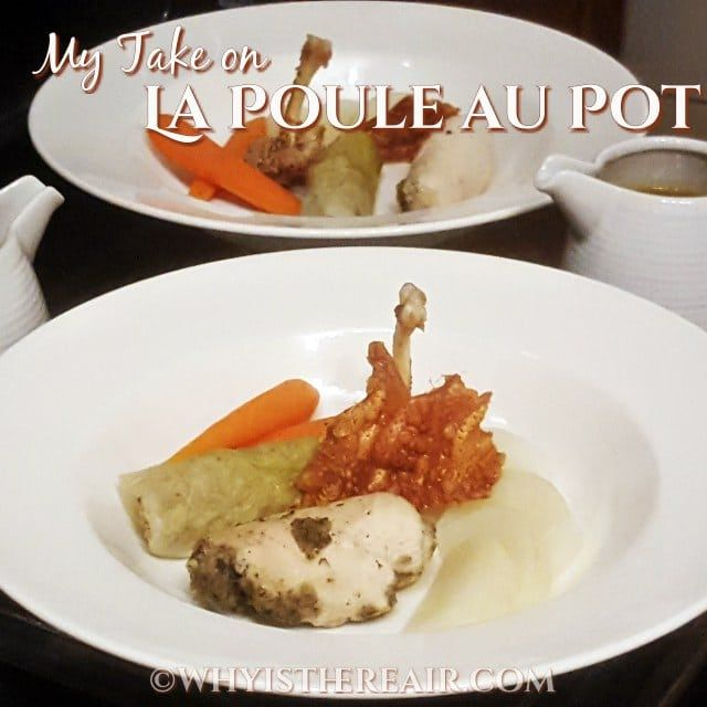 "My Take on ""La Poule au Pot"" or Chicken in a Pot (Thermostars Season 2)"
