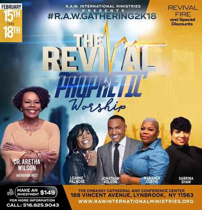R.A.W. 2K18 hosted by Dr. Aretha Wilson Ministry on Feb 15-18, 2018 featuring: Bishop Neil C. Ellis, Apostle Guillermo Maldonado, Bishop Noel Jones, Bishop Michael Blue, Bishop Jacqueline McCullough, Pastor Kimberly Ray-Gavin, Maranda Curtis & More! Make an Investment Today & Take Advantage of their Special Discount Rate of $119 through January 26, 2018. For More Info: 516-825-9043 http://www.rawgathering.com https://actionsprout.io/9B7E1B