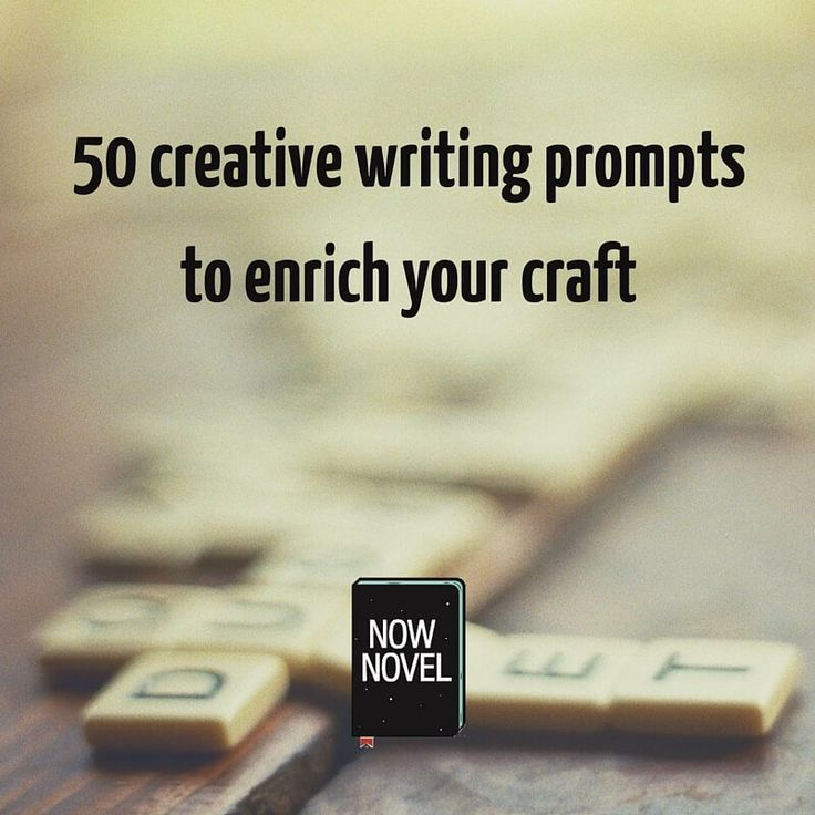 These 50 creative writing prompts for writing POV, characters, story beginnings and endings will help you improve at each element of writing a novel.