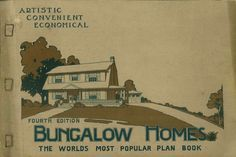 Bungalow homes : the world's most popular plan book. : L.F. Garlinghouse Co. : Free Download, Borrow, and Streaming