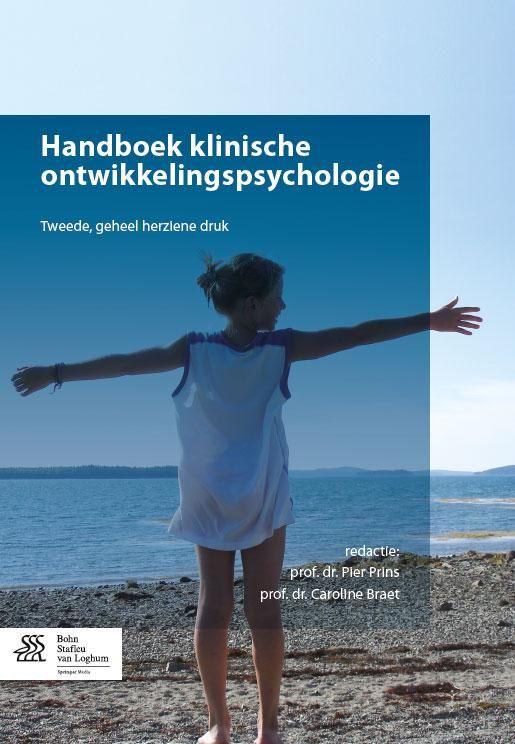 Prins, P., & Braet, C. (2014). Handboek klinische ontwikkelingspsychologie. Tweede, geheel herz. dr. Houten: Bohn Stafleu en Van Loghum.