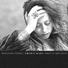 Kozmic Blues - Natalia Natu Przybysz, 2013