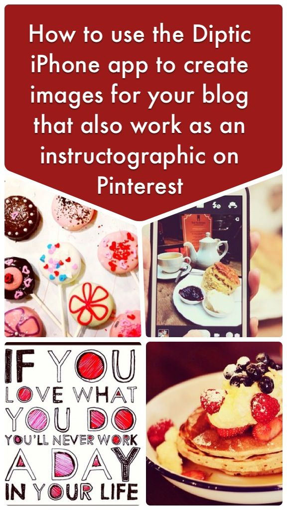Pinterest marketing tip - how to create images and instructographics for your blog and website that will get shared on Pinterest using the Diptic smartphone app