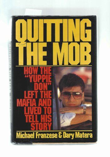 "Quitting the Mob: How the ""Yuppie Don"" Left the Mafia and Lived to Tell His Story by Michael Franzese http://www.amazon.com/dp/006016493X/ref=cm_sw_r_pi_dp_15fLub0ASZAQA"