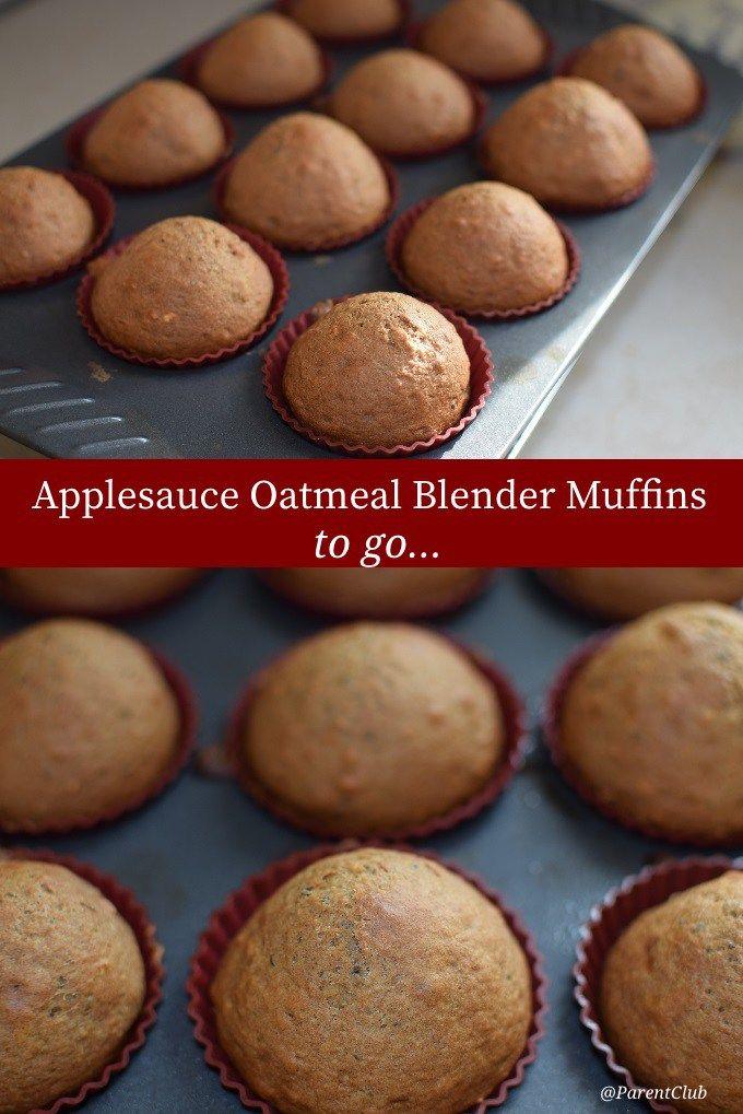 Applesauce Oatmeal Blender Muffins breakfast to go
