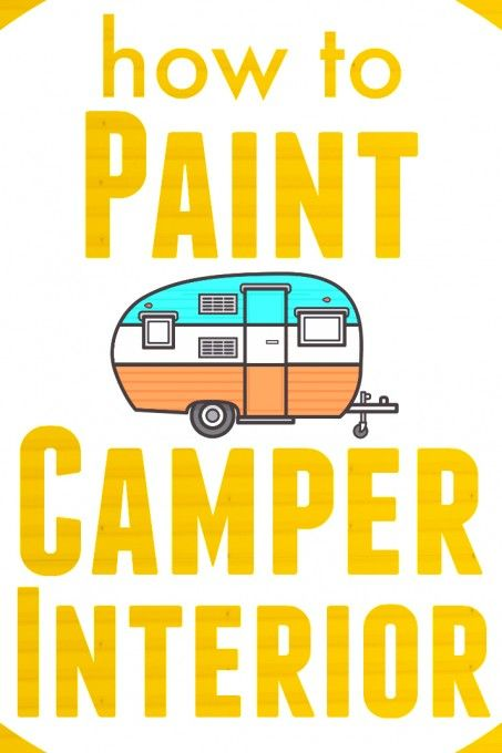 How to Paint Camper Interior