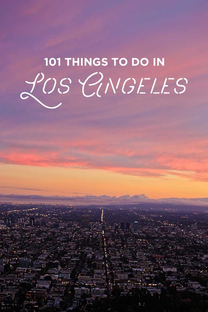 Ultimate Los Angeles Bucket List (101 Things to Do in LA) » Local Adventurer >> Currently San Diego