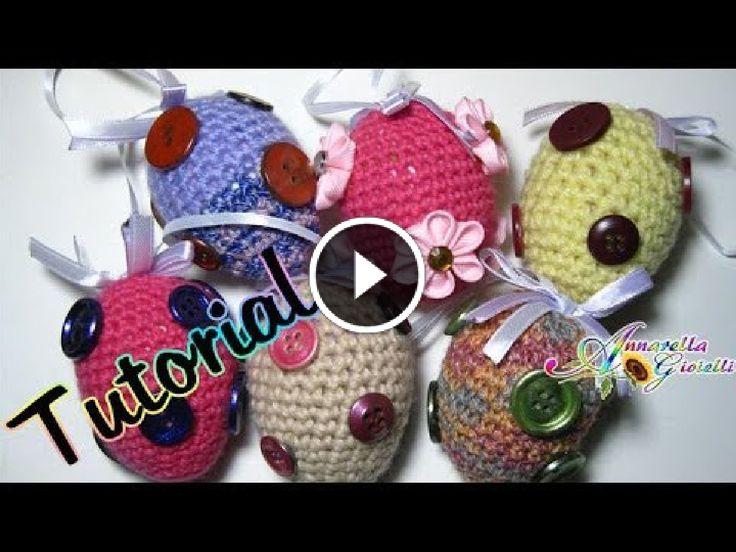 Tutorial Uova di Pasqua all'uncinetto | Amigurumi | How to crochet Easter eggs