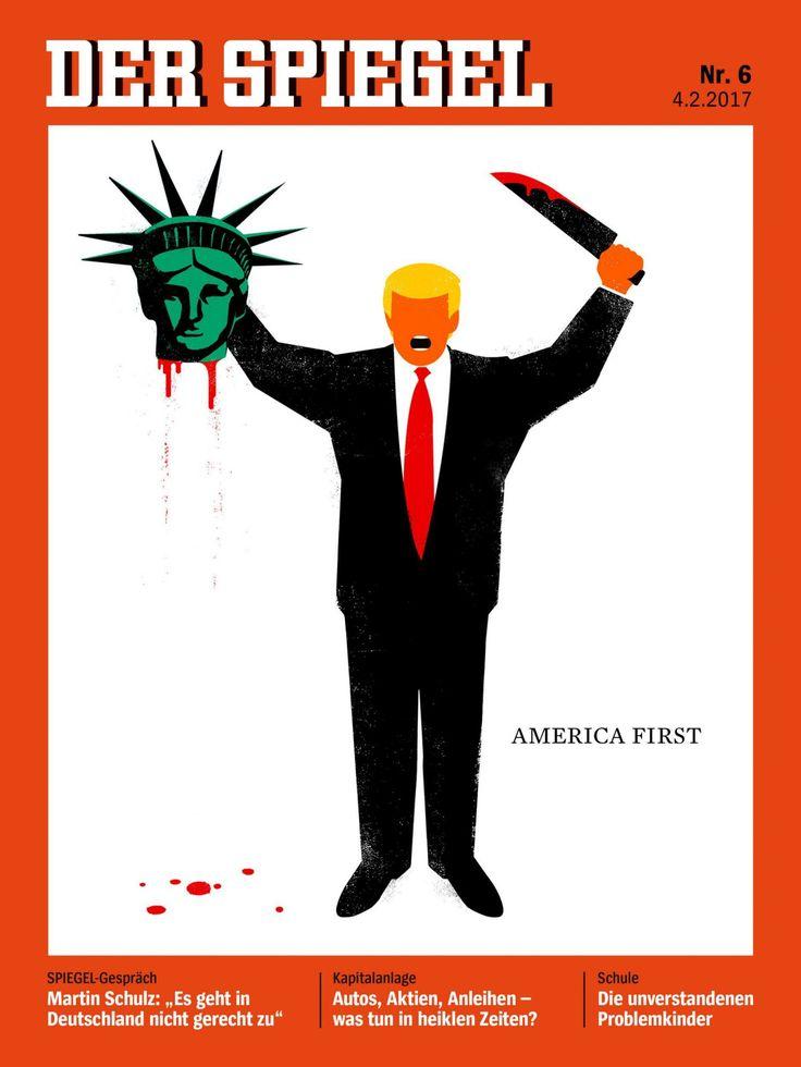La portada del semanario alemán Der Spiegel con una caricatura de Donald Trump levantando eufórico la cabeza de la Estatua de la Libertad decapitada, una controvertida forma de aludir a sus ideas nacionalistas y contrarias a la inmigración, tiene detrás la historia íntima de un refugiado cubano.   #DER SPIEGEL #FUCK TRUMP #TRUMP DONALD