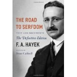 The Road to Serfdom: Text and Documents--The Definitive Edition (The Collected Works of F. A. Hayek, Volume 2) (Paperback)By F. A. Hayek