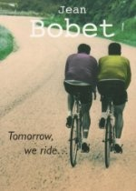 Tomorrow, We Ride  By Jean Bobet. An account of the lives of the Bobet brothers - Louison, triple Tour de France winner and Jean who gave up an academic career to ride in the service of his brother. This story brings alive the romance of the great races and star riders of those post war days whose exploits lifted the public spirit after years of conflict and economic hardship.