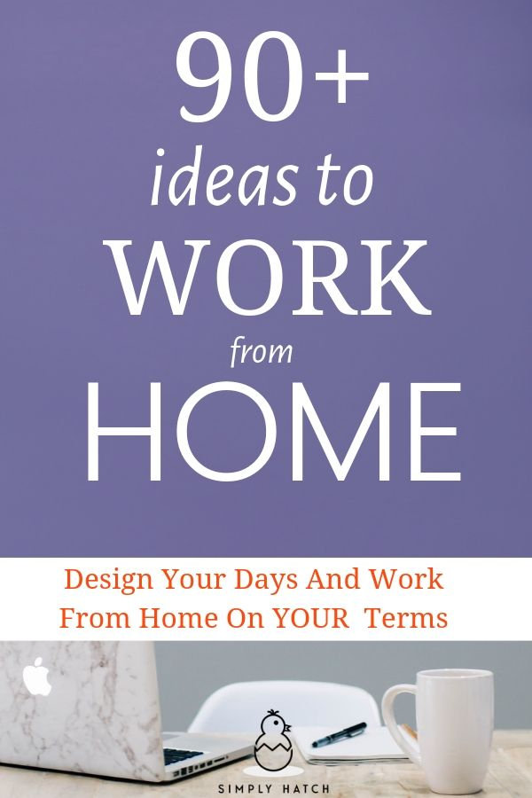 90 Home Business Ideas You Can Start Today A