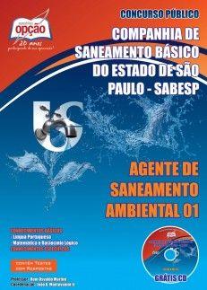 Apostila Concurso Companhia de Saneamento Básico do Estado de São Paulo - SABESP - 2013/2014: - Cargo: Agente de Saneamento Ambiental 01