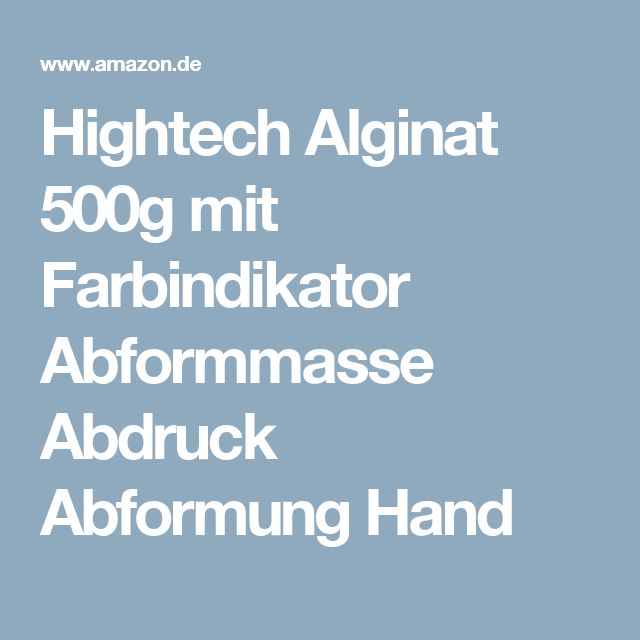 Hightech Alginat 500g mit Farbindikator Abformmasse Abdruck Abformung Hand