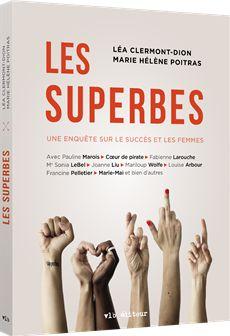 Les superbes - Une enquête sur le succès et les femmes