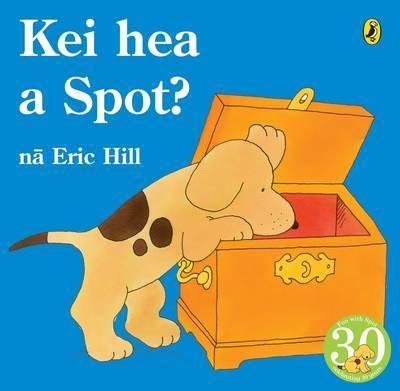 Loved this book. Kei hea a Spot? (Wheres Spot? Maori Edition)