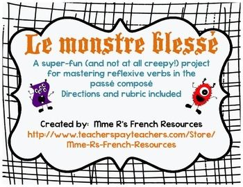 Make learning reflexive verbs fun with this NO PREP activity.  If you are learning reflexive verbs and body parts, your students will love this! Students are asked to design a monster with an injury. (I have recently been doing this around Halloween to hang them up, but for years, we reached this point in the curriculum in the spring, and it was just as fun!) Then, using the passé composé, the students have to write a paragraph explaining what happened to their monster and how he is hurt.