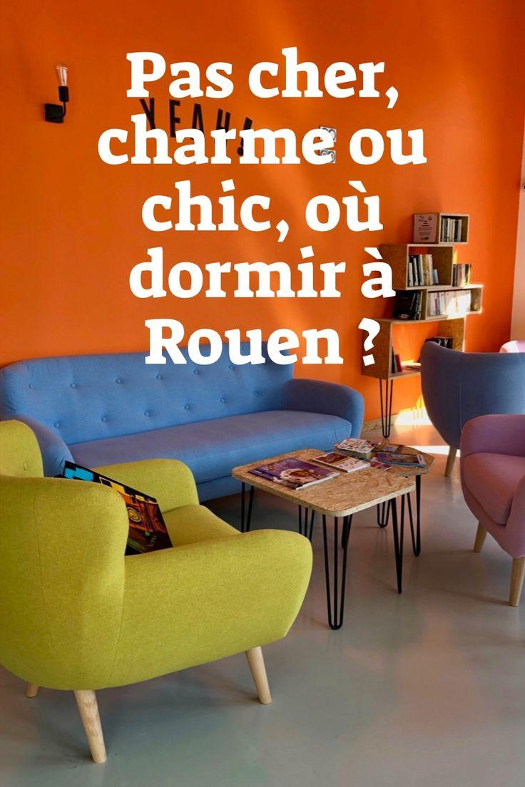 Pas Cher Charme Ou Chic Ou Dormir A Rouen En 2020 Rouen Hebergement Insolite Maison D Hotes