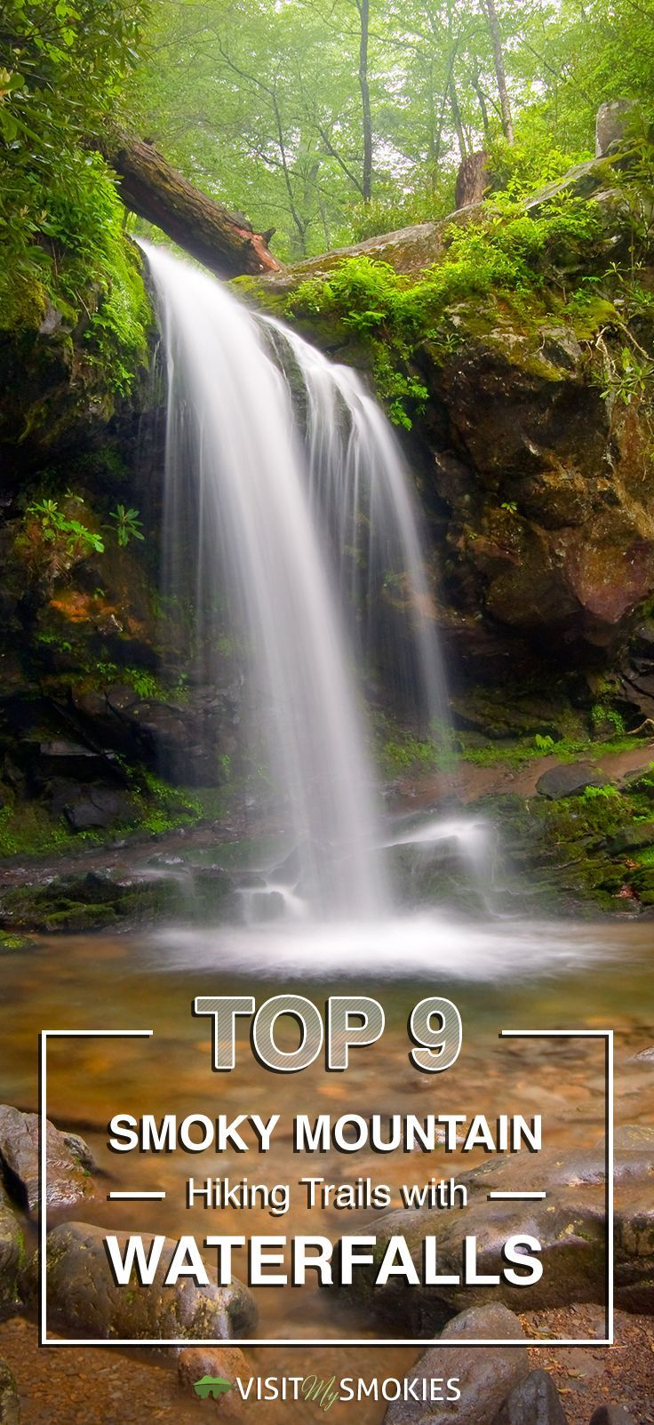 Prime 9 Smoky Mountain Climbing Trails with Waterfalls....  Look into more at the photo link