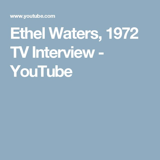 Ethel Waters, 1972 TV Interview - YouTube