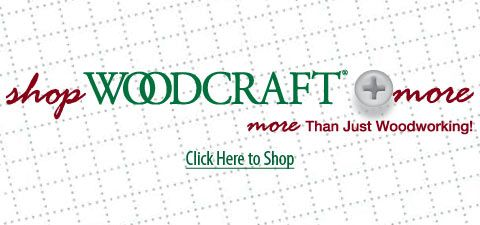 Woodcraft - Wood working tools, wood, supplies, local store and on-line.  Good pricing on some things.