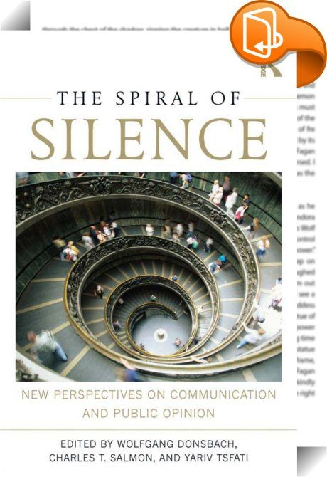 The Spiral of Silence    ::  <P>Since its original articulation in the early 1970s, the 'spiral of silence' theory has become one of the most studied theories of communication and public opinion. It has been tested in varied sociopolitical contexts, with different issues and across communication systems around the world. Attracting the interest of scholars from communication, political science, sociology, public opinion and psychology, it has become both the subject of tempestuous acad...