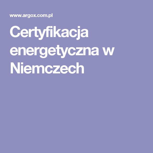 Certyfikacja energetyczna w Niemczech