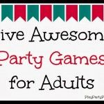 Awesome Party Games for Adults Part II - Play.Party.Pin