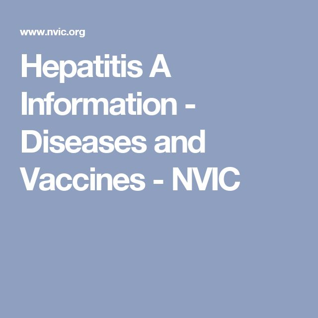 Hepatitis A Information - Diseases and Vaccines - NVIC