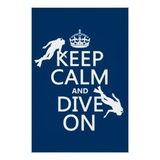 "Keep Calm and (scuba) Dive On...but seriously? I""m the mom...not sure I'm so calm when my boys go scuba diving!!!"