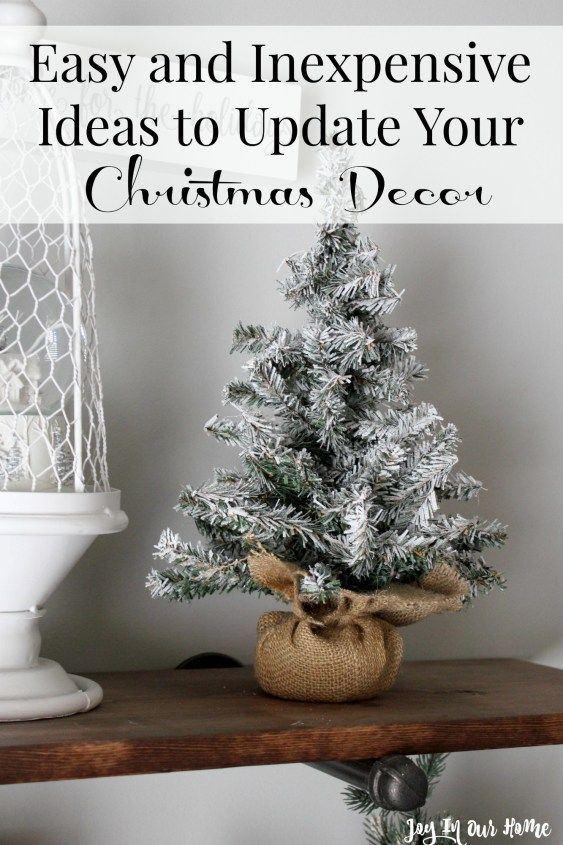 Easy and Inexpensive Way to Update Christmas Décor | Joy in Our Home