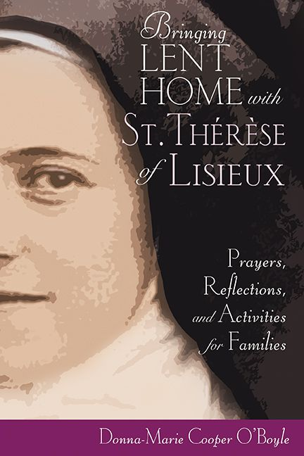 Popular author and EWTN host Donna-Marie Cooper OBoyle presents the second in her series of daily Lenten devotional resources this time designed for families with young children and this time focusing on the life and wisdom of St. Therese of Lisieux. Available October 2013