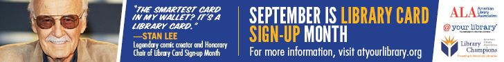 Library Card Sign-up Month - September 2014: http://www.ala.org/librarycardsignup  September is Library Card Sign-Up Month - a time when t...