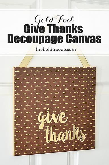 "Gold Foil ""Give Thanks"" Decoupage Canvas 