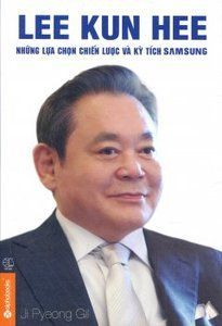 Download sách Lee Kun Hee - những lựa chọn chiến lược và kỳ tích SamSung ebook/prc/epub/mobi/pdf miễn phí. Đọc online trên điện thoại, máy tính, table. Download sách/ebook/prc/epub/mobi/pdf miễn phí.    Lee Kun Hee - những lựa chọn chiến lược và kỳ tích SamSung  Ngày nay, Samsung là một trong những tập đoàn hàng đầu thế giới. Nhắc tới Samsung là người ta nghĩ tới những sản phẩm điện tử hiện đại, chất lượng cao cùng kiểu dáng vô cùng tinh tế. Nhưng cách đây 20 năm, hầu như ai không phải l