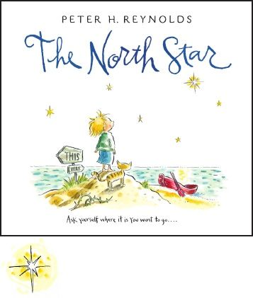 The North Star by Peter H. Reynolds Activity Kit