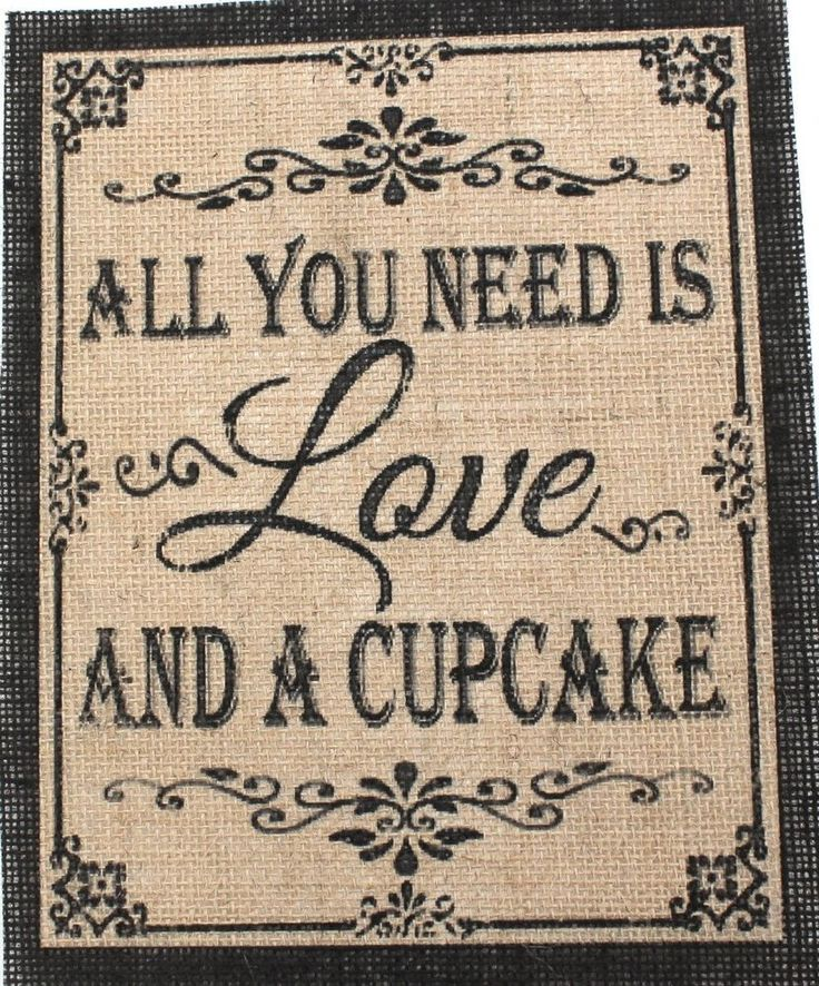 Rustic Chic Country Burlap Wedding Sign ALL YOU NEED IS LOVE AND A CUPCAKE 8X10 in Home & Garden | eBay