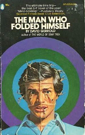 The Man Who Folded Himself by David Gerrold http://www.bookscrolling.com/the-most-award-winning-science-fiction-fantasy-books-of-1974/