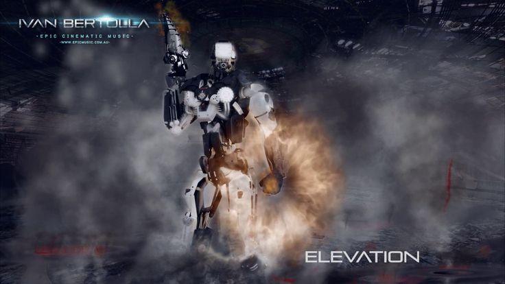 Trailer Music  - Elevation by Ivan Bertolla