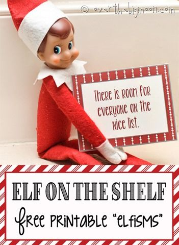 """Funny and cute """"Elfisms!"""" Free printable to have your Elf on the Shelf hold in the morning."""